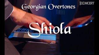 Shiola  - Georgian Overtones, Live from Berlin Konzerthaus