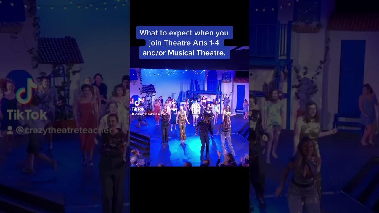 Theatre Arts 1-4 &/or Musical Theatre