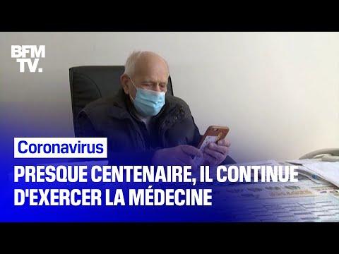 Coronavirus: à 98 ans, un médecin continue d'exercer en pleine épidémie