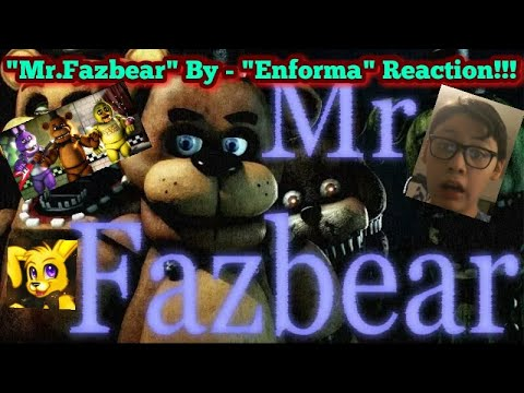 "FREDDY IS A NIGHTMARE TO DEAL WITH!!! [FNAF SFM COLLAB] ""Mr.Fazbear!"" By -""Enforma!"" REACTION!!!"