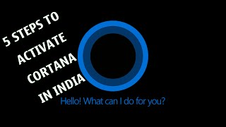 How to Activate Cortana in Windows 10 in India