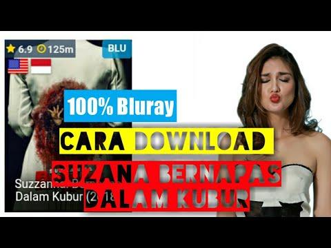 Cara Download Suzana : Bernapas Dalam Kubur [Bluray]