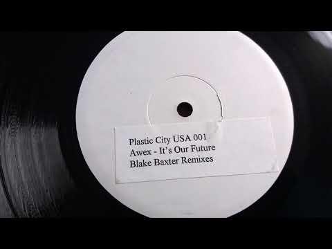 Awex - It's Our Future (Blake Baxter's Electro Mix) 1995
