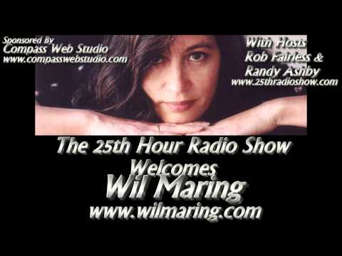 "Wil Maring - Americana/Folk Singer - Grand Ole Opry - ""The 25th Hour Radio Show"""