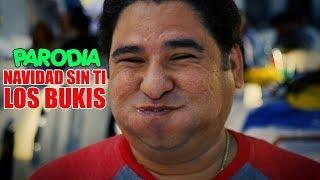 Navidad sin ti - Los Bukis Parodia - JR INN