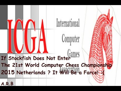 If Stockfish Does Not Enter The 21st World Computer Chess Championship 2015 Netherlands ?