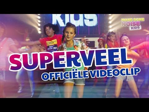 Make Some Noise Kids - Superveel (Officiële Videoclip)