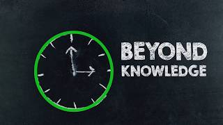 Beyond Knowledge - Channel Introduction