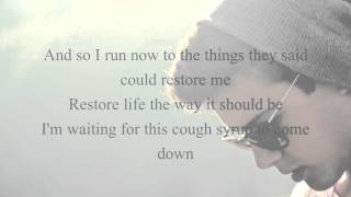 Lyrics Young The Giant Cough Syrup