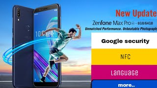 Asus zenfone max pro m1 20th august new update || New august google security patch update || NFC Upd