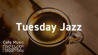 Tuesday Jazz: Saxophone Coffee Break Music - Music for Work, Study, Rest and Relax