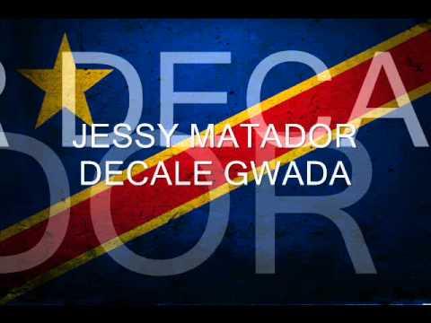 JESSY DECALE GWADA GRATUIT MP3 TÉLÉCHARGER MATADOR