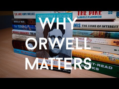 Christopher Hitchens - 'Why Orwell Matters'