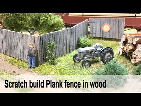 Scratch build a Plank Fence in wood