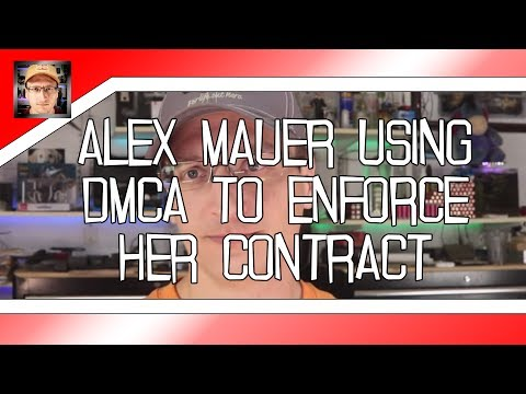 Alex Mauer enforces contract by DMCA extortion
