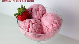 Homemade Strawberry Ice Cream Recipe - Egg less - No Ice cream Maker by (HUMA IN THE KITCHEN)