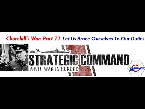 11 Churchill's War   Let Us Brace Ourselves To Our Duties