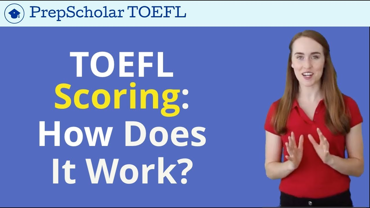 TOEFL Score Calculator: How to Estimate TOEFL iBT Scores