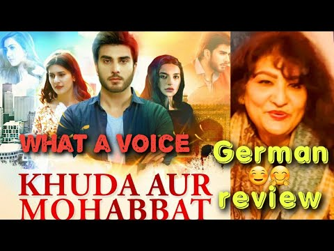 german-reaction- -khuda-aur-mohabbat- -ost- -rahat-fateh-ali-khan- -nish-asher- -har-pal-geo