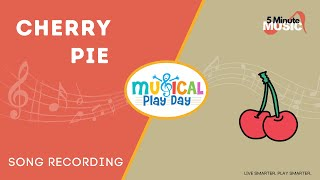 CHERRY PIE | Music TablePlay | Kids Songs & Games |  Learning for Kids | Musical Play Day