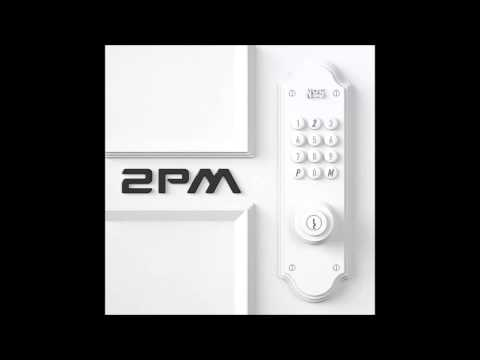 2PM  - My House (우리집) [Audio]