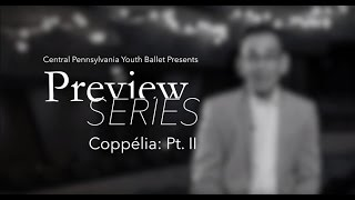 CPYB Preview Series - Coppelia Pt. II