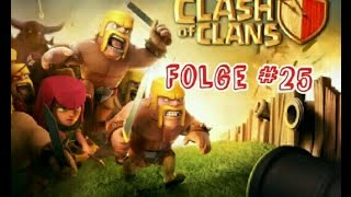 Let's Play Clash of Clans Folge #25//CoC//[German]