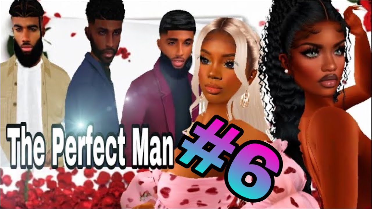 Download IMVU Movie| The Perfect Man 💍| Part 6| Voice Over (With SUBTITLES)