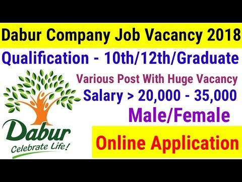 Dabur Company Recruitment 2018 || Private Job 2018