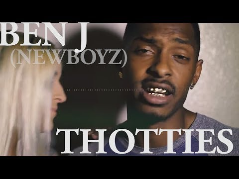Ben J (New Boyz) - Thotties (Official Music Video)