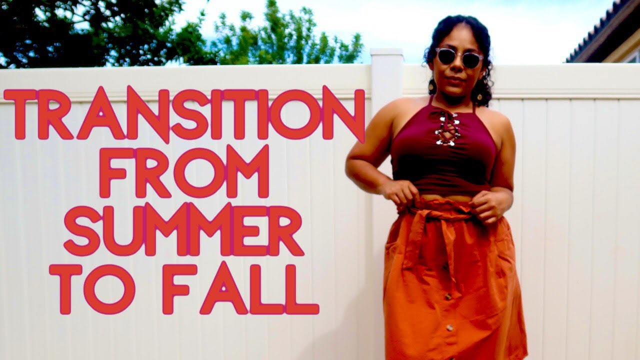 [VIDEO] - LOOKBOOK // SUMMER TO FALL 2019 TRANSITION // 3 CASUAL FALL OUTFITS FOR WARMER WEATHER 2