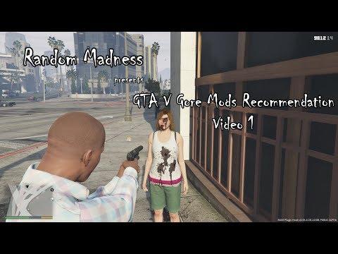 GTA V - Gore Mods Recommendation [Video 1]