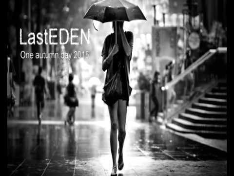 LastEDEN - One autumn day 2015 (chillout mix/Various artists)