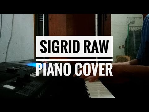 Sigrid - Raw piano cover | instrumental
