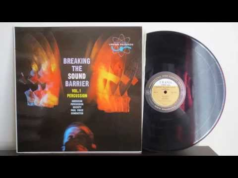 American Percussion Society - Breaking The Sound Barrier  (1957) - Vinyl Album