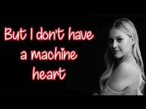Kelsea Ballerini - Machine Heart (Lyrics)
