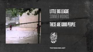 Little Big League - Summer Wounds