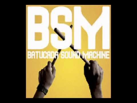 Batucada Sound Machine - Rhythm & Rhyme - Batucada Ae