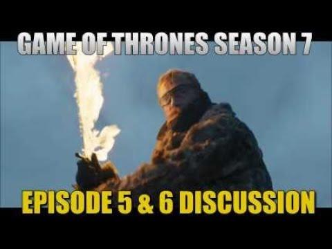Game Of Thrones Season 7 Episode 5 & 6 Discussion GOT Season 7 Episode 5 Review & Episode 6 Talk ...