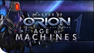 Age of Machines 1 | Master of Orion: Conquer the Stars | Meklar Hard