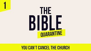 The Bible Quarantine: Episode 1 - You Can't Cancel the Church ASL