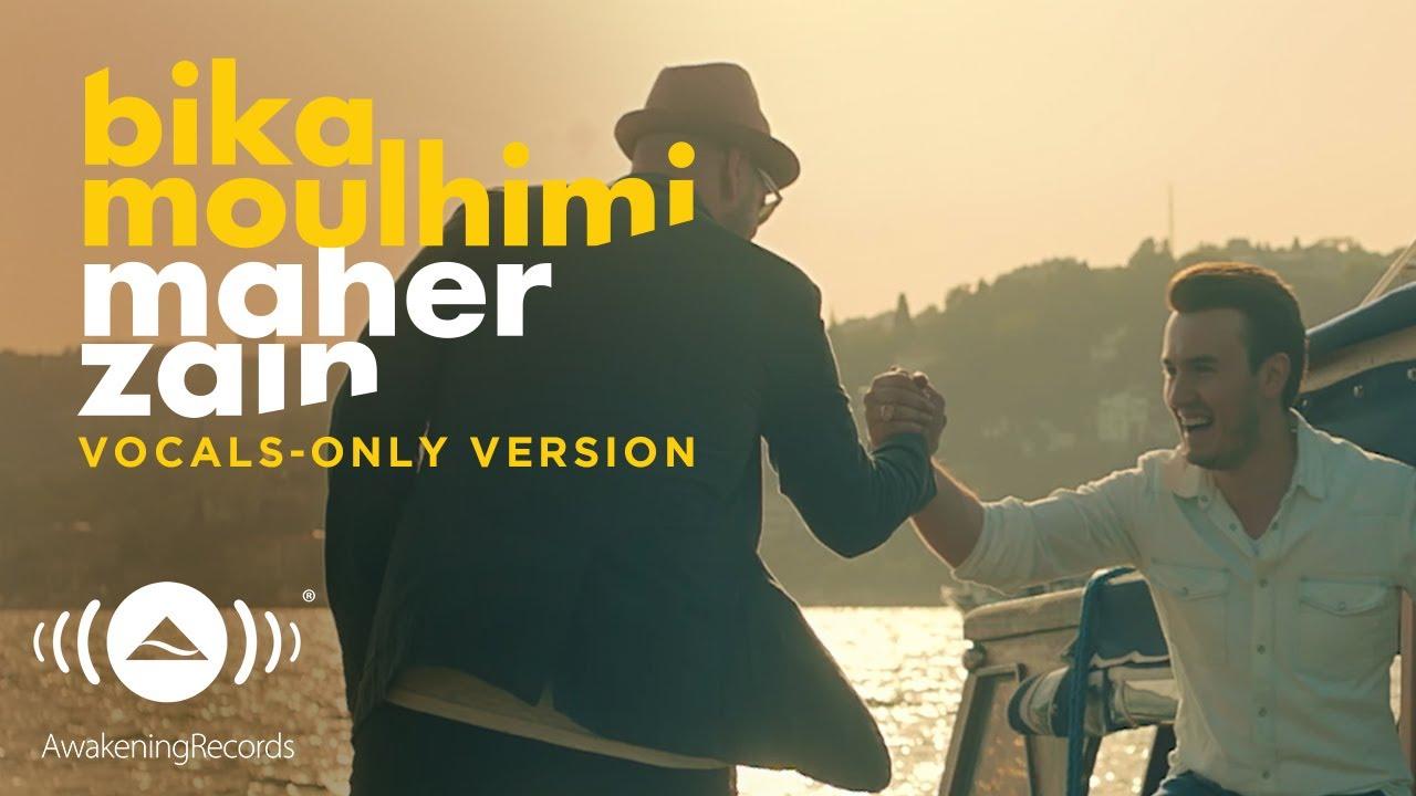 Maher Zain Mustafa Ceceli Bika Moulhimi Vocals Only بدون موسيقى Official Music Video