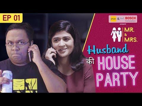Girliyapas Home Alone  Husband Ki House Party feat Nidhi Bisht and Biswapati Sarkar
