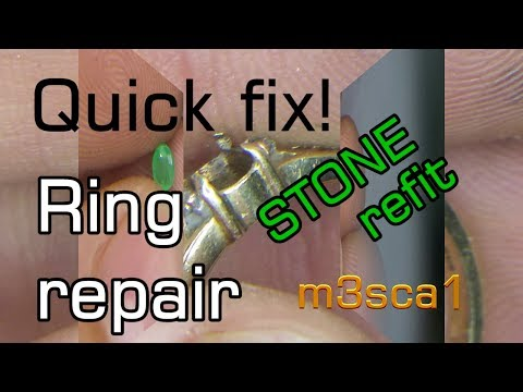 Quick fix! Ring Repair-Stone Refit