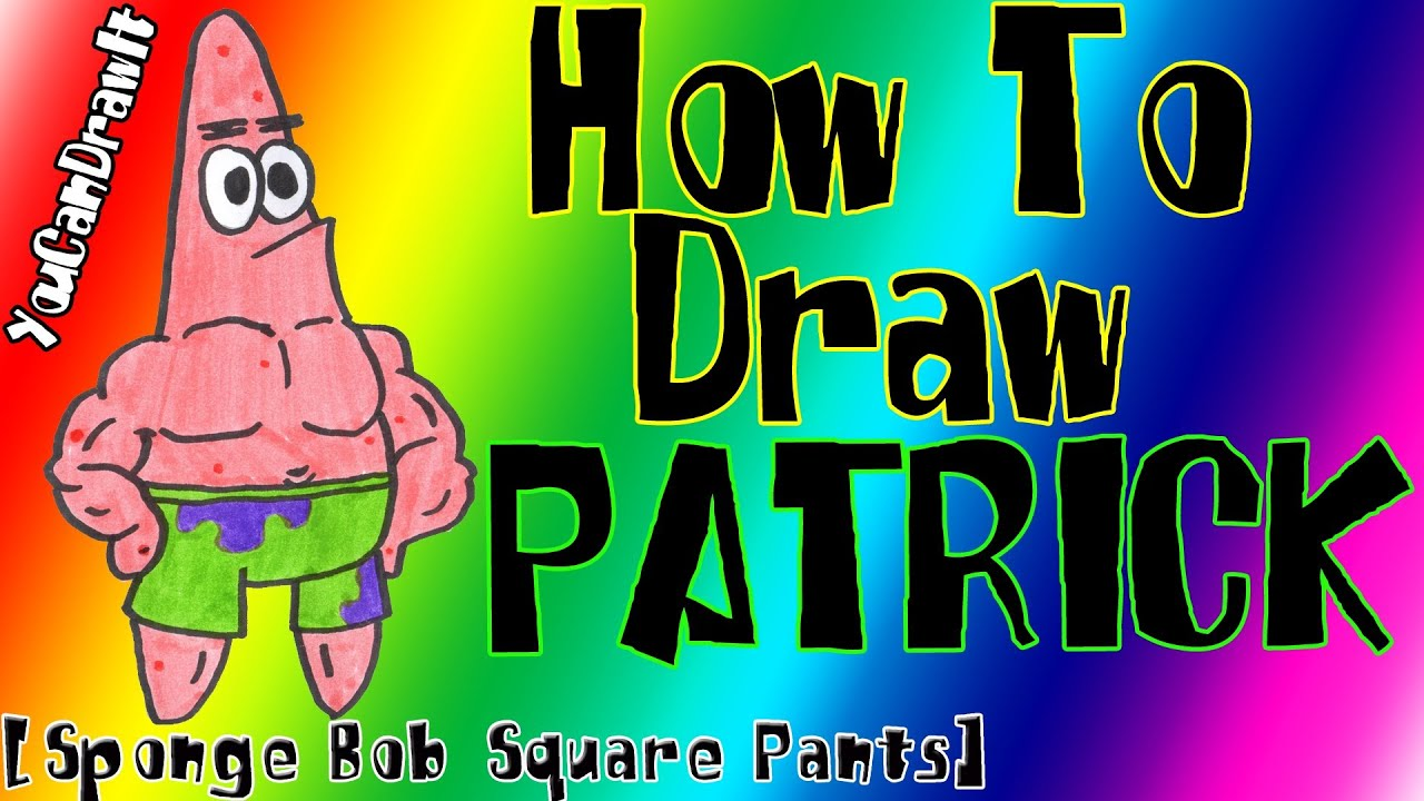 Download How To Draw Patrick Star from Sponge Bob Square Pants ✎ YouCanDrawIt ツ 1080p HD
