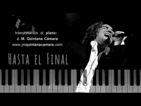Hasta el Final  David Bisbal Piano  Sheet Music  Partituras