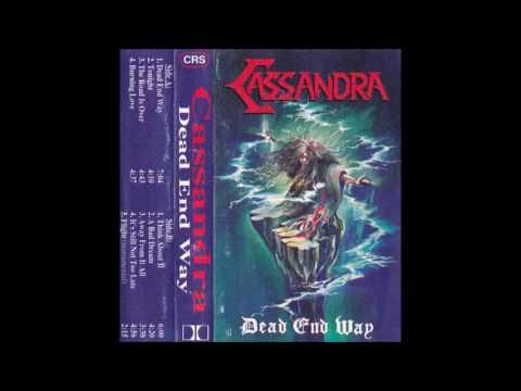 Cassandra - Dead End Way  - 1993 (Full album)
