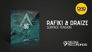 Rafiki & Draize - Surface Tension [Delta9 Recordings]