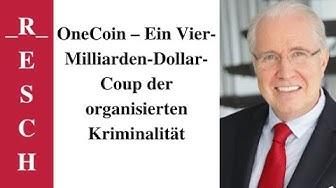 OneCoin – Ein Vier-Milliarden-Dollar-Coup der organisierten Kriminalität