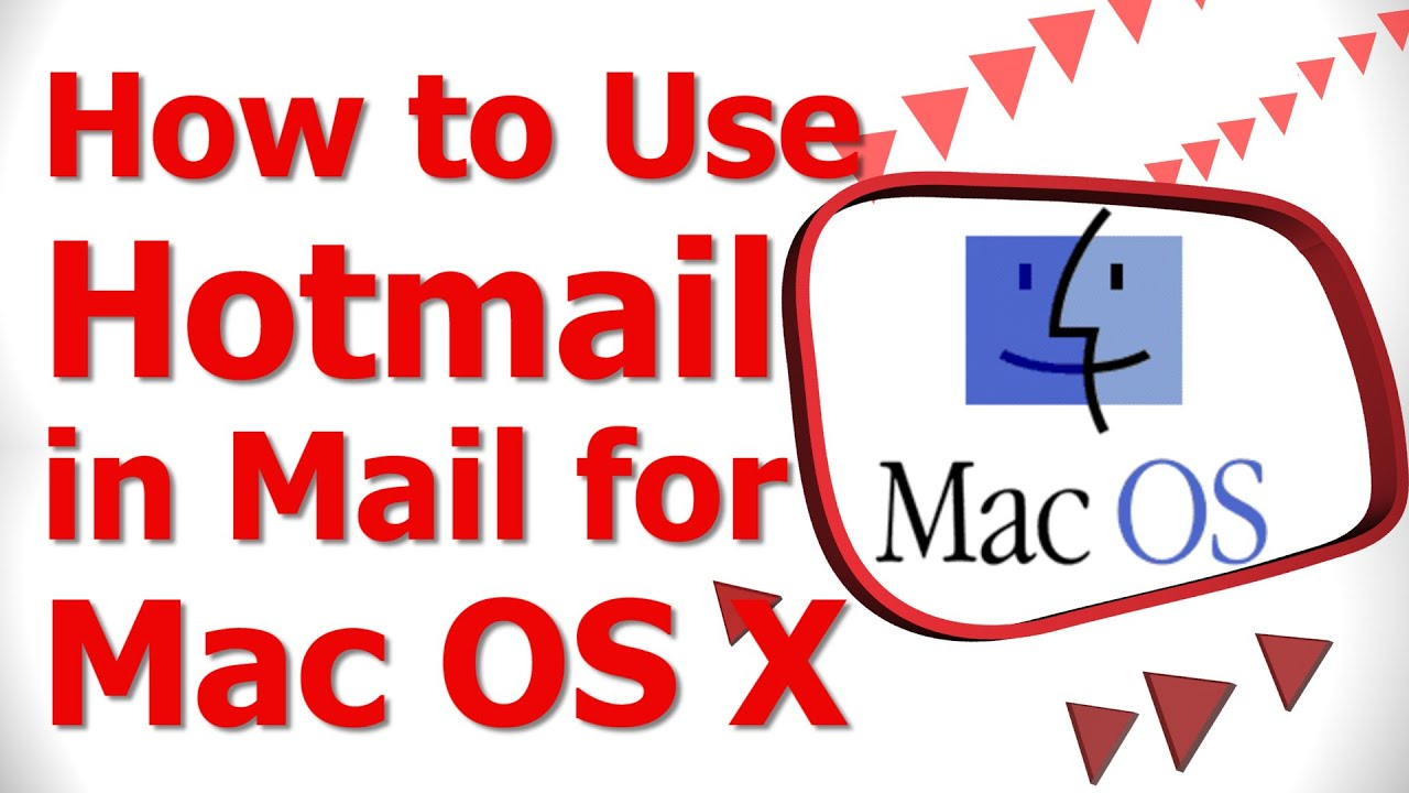 How to Use Hotmail in Mail for Mac OS X